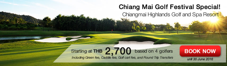 Chiang Mai Golf Festival Special Package 2016
