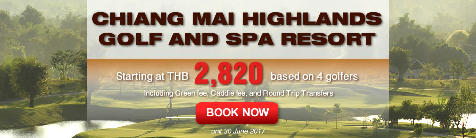 Chiang Mai Highland Golf and Spa Resort | Chiang Mai Golf Festival 2017